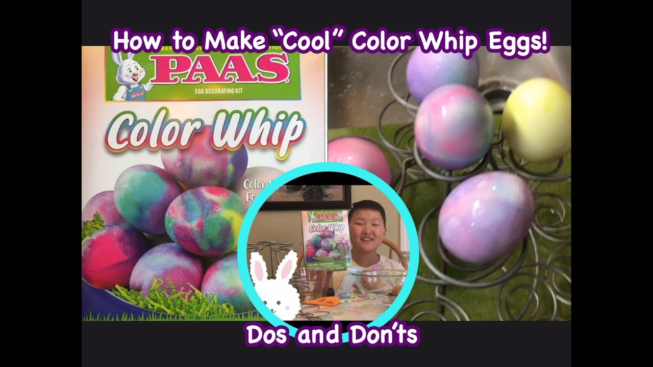 Paas Color Whip Easter Egg Decorating Kit Step By Step Tutorial With Dos And Don Ts Youtube