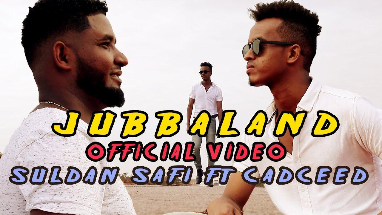 DOWNLOAD: HEES CUSUB JUBBALAND SULDAAN SAAFI FT CADCEED OFFICIAL VIDEO 2021 Mp4 song