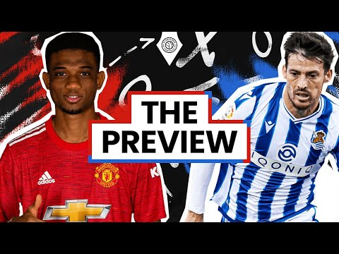 Diallo Full Debut?! | Man United vs Real Sociedad | Match Preview