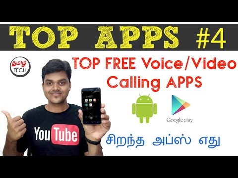 Tamil Tech TOP APPS #4 : Top Free Voice/Video Calling Apps