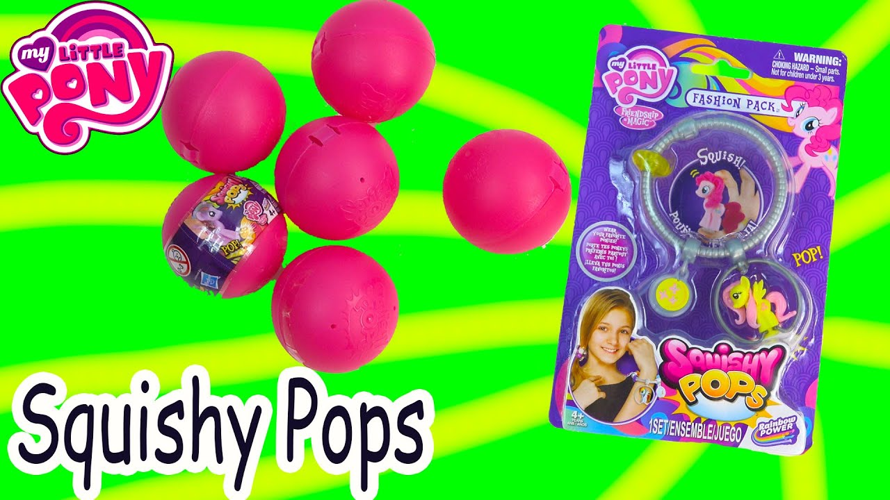 Toys R Us My Little Pony Squishy Pops : MLP Squishy Pops Mystery Surprise Blind Bag Balls Bracelet My Little Pony Toy Review Opening ...