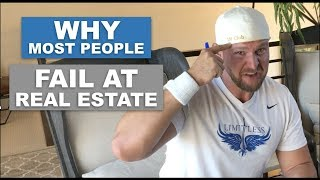 Why People Fail In Real Estate