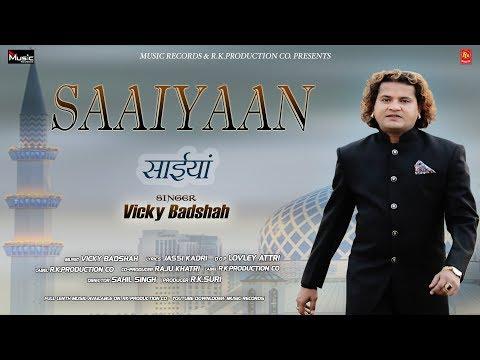 Saaiyaan. Vicky Badshah. Music Records.7889192538