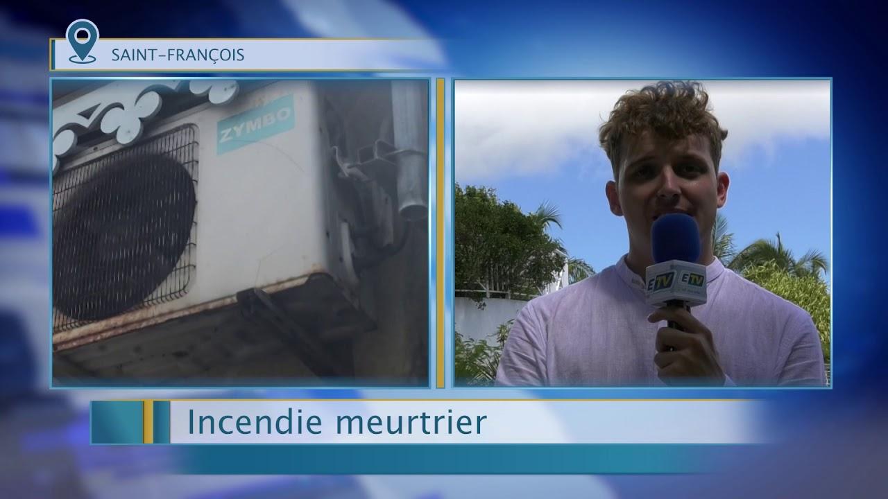Incendie meurtrier à Saint-François