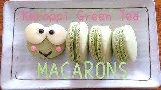 Keroppi Green Tea Macarons Recipe♡けろっぴ抹茶ホワイトチョコマカロン