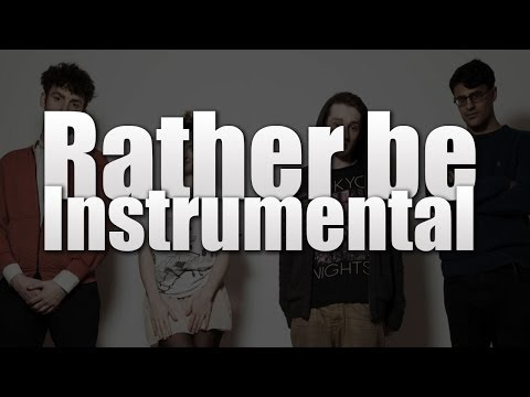 Clean Bandit - Rather Be (INSTRUMENTAL)