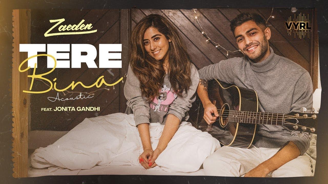 tere bina Acoustic - Zaeden ft. Jonita Gandhi | Kunaal Vermaa | VYRLOriginals |Romantic Songs 2019