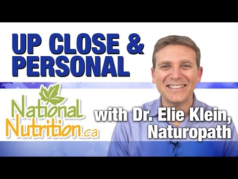 National Nutrition gets up close & personal with Naturopath, Dr. Elie Klein