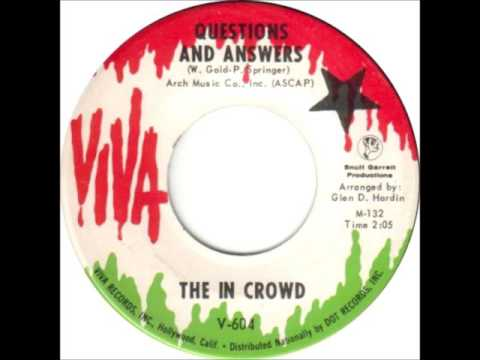 The In Crowd - Questions And Answers