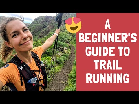Trail Running Tips for Beginners essential kit, awesome routes & mistakes to avoid!