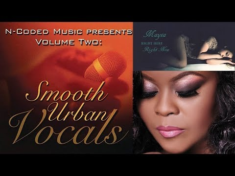 Maysa - Right Here Right Now [N-Coded Music Vol 2 Smooth Urban]
