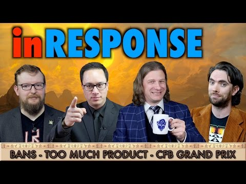 In Response: Bans, MTG Product Overload, and GP Exclusivity - A Magic: The Gathering Debate Show