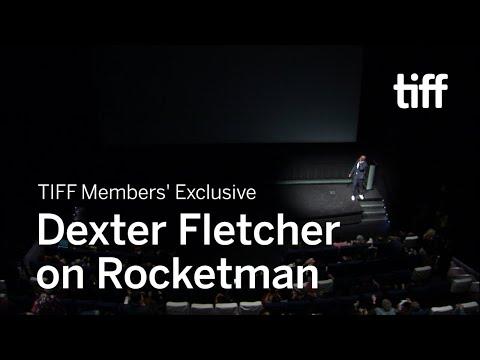 Dexter Fletcher On ROCKETMAN