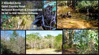 Brenham-chappell Hill Area Wooded Home Site, Less Than One Mile To The Inn At Dos Brisas, Teri Davis