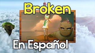 Broken - GORILLAZ   Cover en ESPAÑOL   SPANISH Version