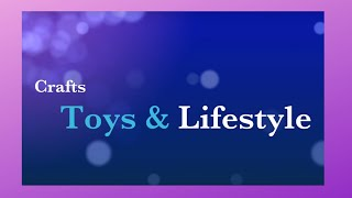 Crafts Toys & Lifestyle/ Channel trailer