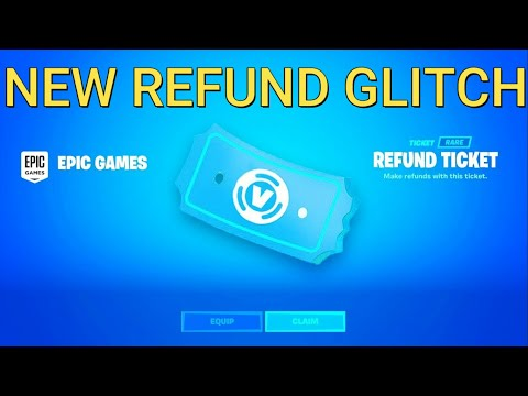 How To Get More Refunds In Fortnite Chapter 2 (Season 2)