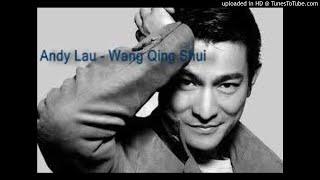 Andy Lau - Wang Qing Shui 忘情水