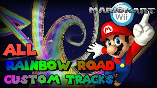 Mario Kart Wii - All Rainbow Road Custom Tracks