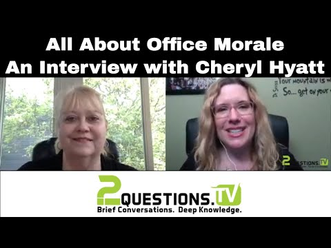 All About Office Morale - An Interview with Cheryl Hyatt