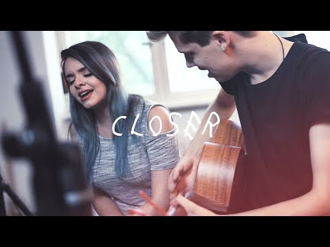 Closer - The Chainsmokers (ft. Halsey) - acoustic cover