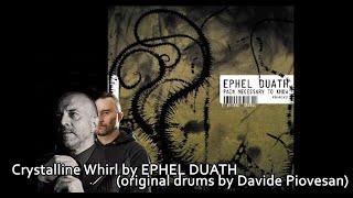 Alessandro Vagnoni - CRYSTALLINE WHIRL (Ephel Duath)