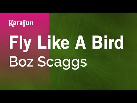 Karaoke Fly Like A Bird  Boz Scaggs *