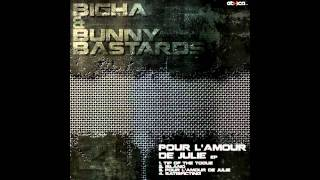 ETH004 BIGHA & BUNNYBASTARDS_Pour l'amour de Julie (Original Mix)