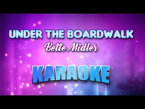 Bette Midler - Under The Boardwalk (Karaoke version with Lyrics)