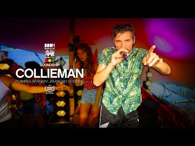 COLLIEMAN x BOOMSHAKALAK SOUNDSHIP 2018