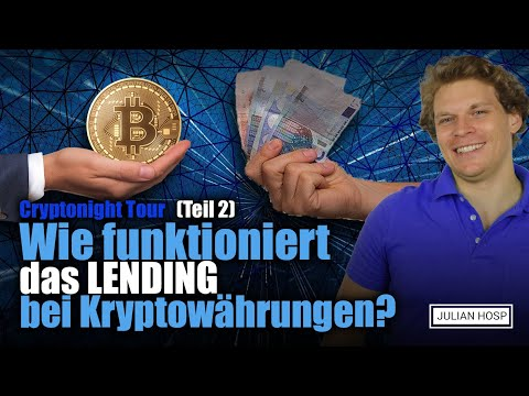 Cryptonight Tour - Wie funktioniert das Lending bei Bitcoin? (Teil 2)