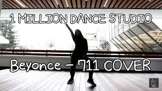 beyonce 7 11 mina myoung choreo dance cover k city