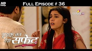 Ishq Ka Rang Safed - 19th September 2015 - इश्क का रंग सफ़ेद - Full Episode (HD)