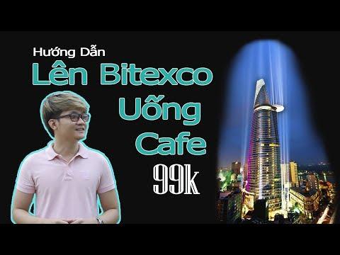 Hướng dẫn lên Bitexco uống cafe - ngắm cảnh thành phố về đêm