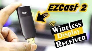 EZCast 2 HDMI Dongle Wireless Display Receiver Unboxing Review and Setup