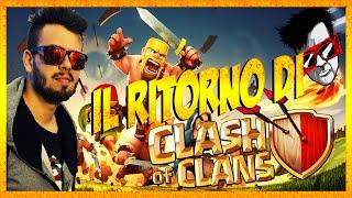 IL RITORNO DI CLASH OF CLANS
