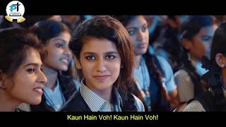 Priya Prakash Varrier Viral Video Song In Hindi || Oru Adaar Love || Full Funny Viral Song