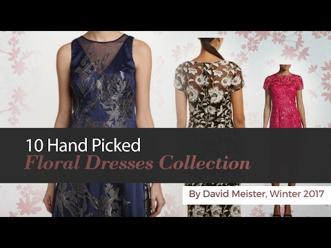 10 Hand Picked Floral Dresses Collection By David Meister, Winter 2017