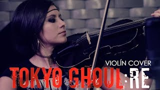 Video TOKYO GHOUL: RE (Asphyxia)❤  VIOLIN ANIME COVER! download MP3, 3GP, MP4, WEBM, AVI, FLV Agustus 2018