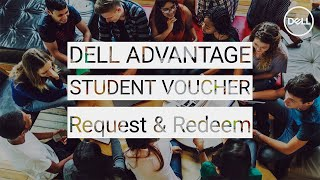 How to redeem your DELL ADVANTAGE for Students voucher code