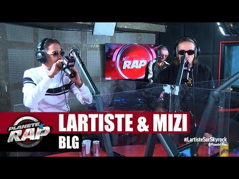 Youtube: Lartiste«BLG» ft Mizi #PlanèteRap