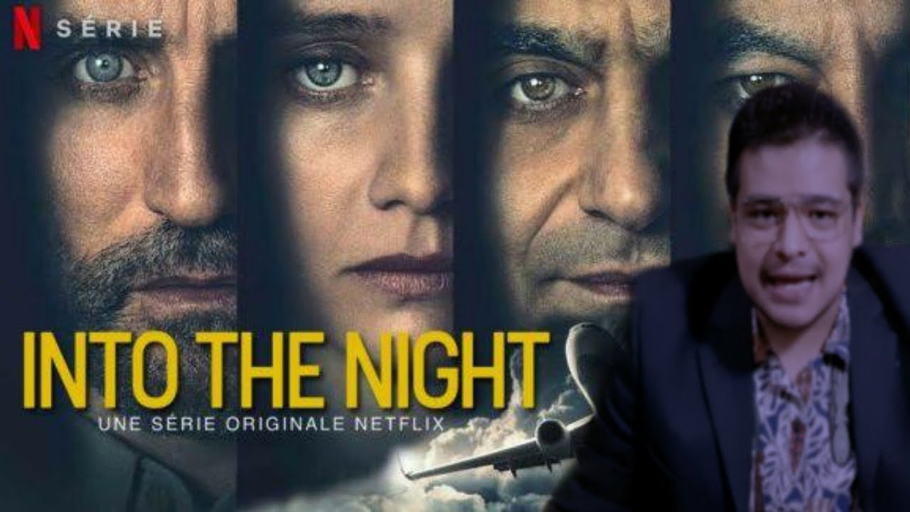 Critica / Review: Into the night (serie)