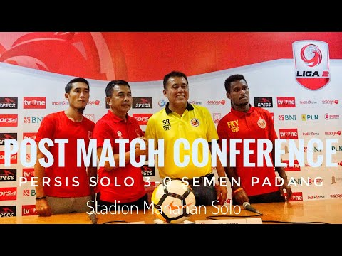 Post Match Conference Persis Solo vs Semen Padang