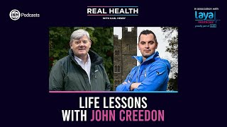 Real Health: Life Lessons with John Creedon