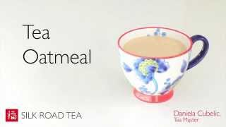How to Make Tea Oatmeal