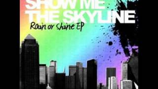 Watch Show Me The Skyline Speak Up video