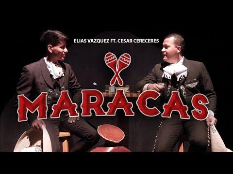 Download Elias Vazquez Ft. Cesar Cereceres - Maracas (Video Oficial)