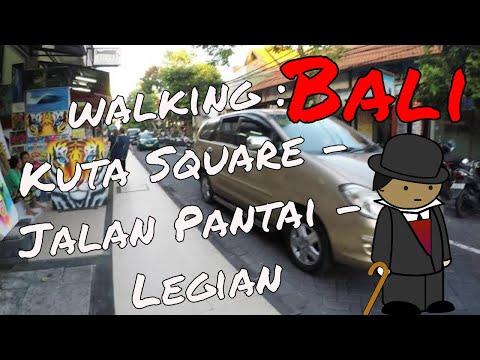 Bali walking : Kuta Square - Jalan Pantai - Legian