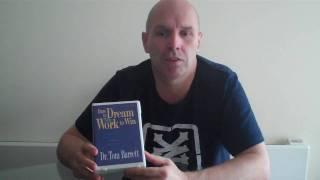 Dare to Dream and Work to Win - Tom Barrett