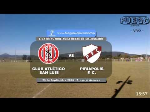C.A. SAN LUIS vs PIRIAPOLIS F. C. - Fuego AudioVisual (DIRECTO)